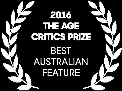 2016 The Age Critics Prize Best Australian Feature Film
