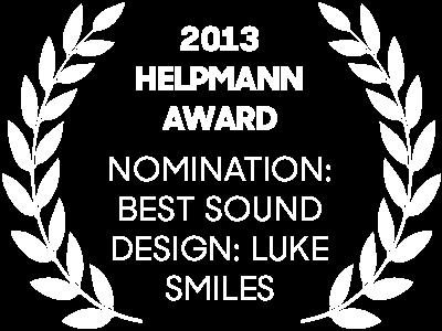 2013 Helpmann Awards Nomination: Best Sound Design: Luke Smiles